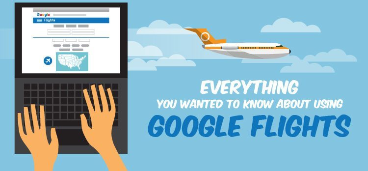 How To Use Google Flights To Track   Find Cheap Prices  2019  b5d1077991d49