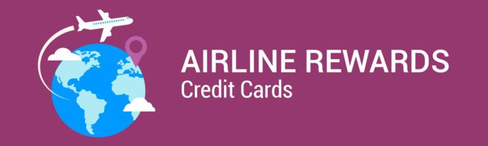 Airline Rewards Credit Cards