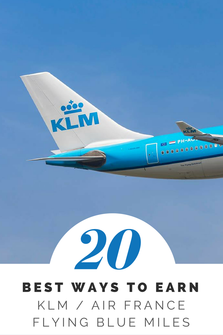 Best Ways To Earn Air France KLM Flying Blue Miles