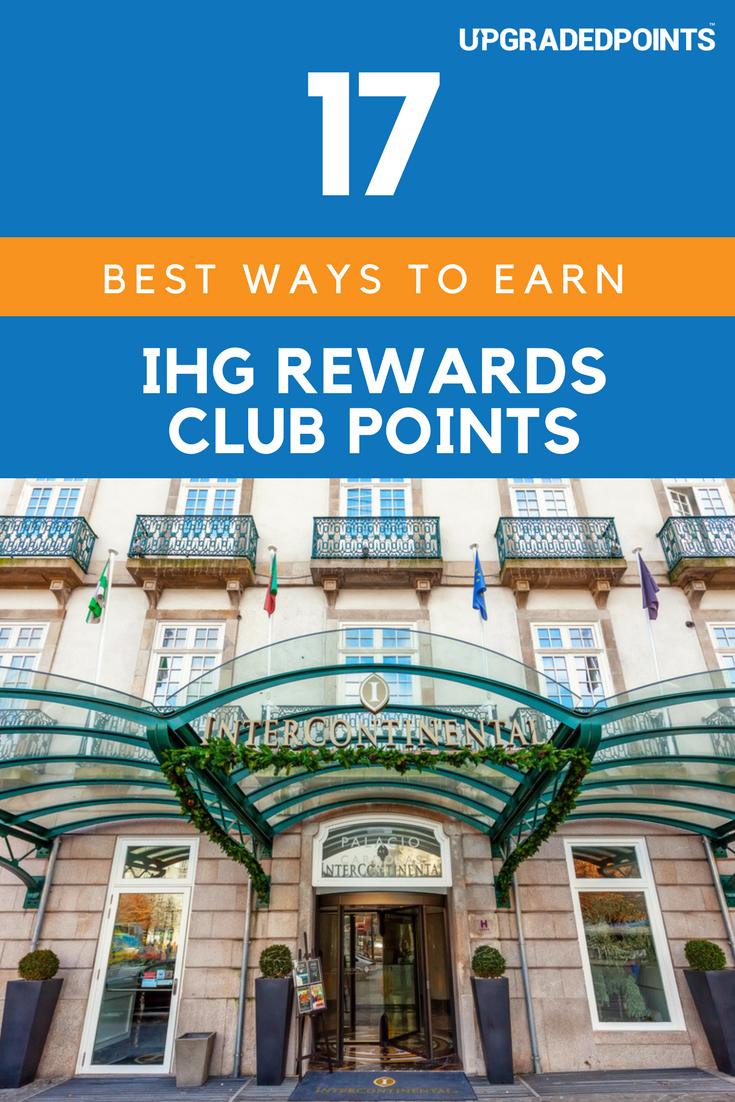 16 Best Ways to Earn Lots of IHG Rewards Club Points [2019]