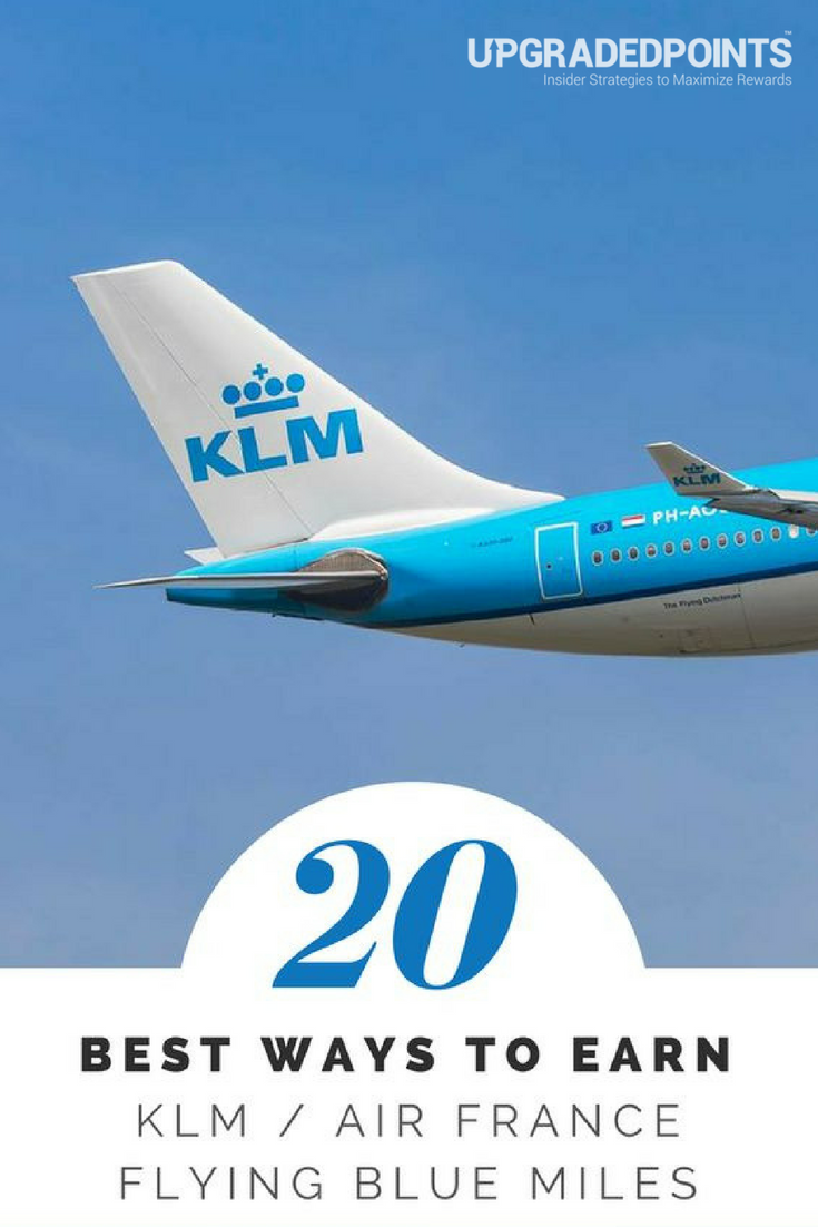 Best Ways to Earn KLM Air France Flying Blue Miles