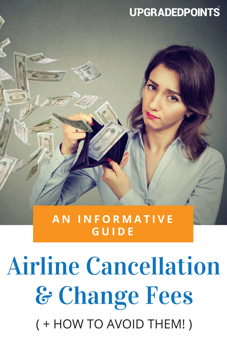 Airline Cancellation & Change Fees (Cash Tickets)