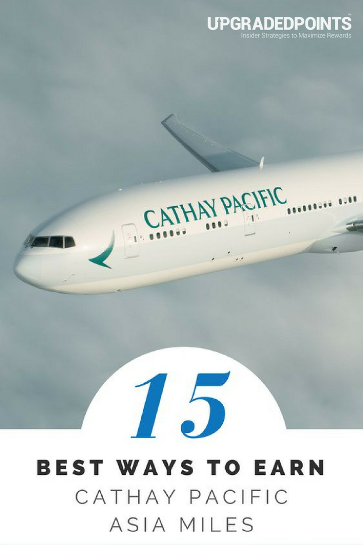 17 best ways to earn lots of cathay pacific asia miles [list].