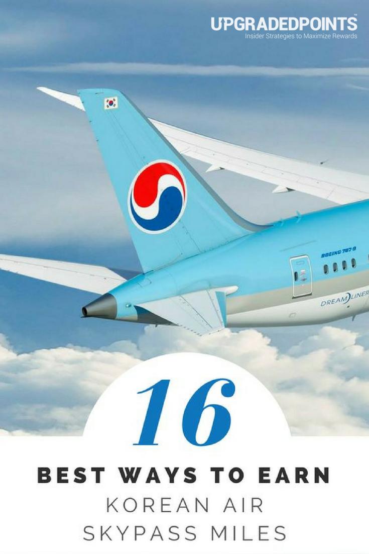 Best Ways to Earn Korean Air Skypass Miles