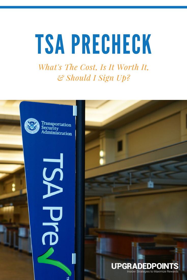 Tsa Precheck How Much Does It Cost Should I Sign Up 2018
