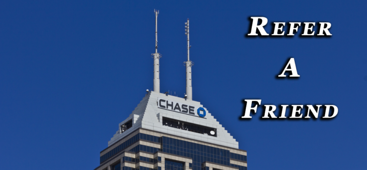 Chase-Refer-A-Friend and Earn Points
