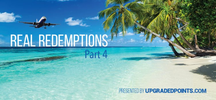Read Redemptions Part 4 UpgradedPoints.com