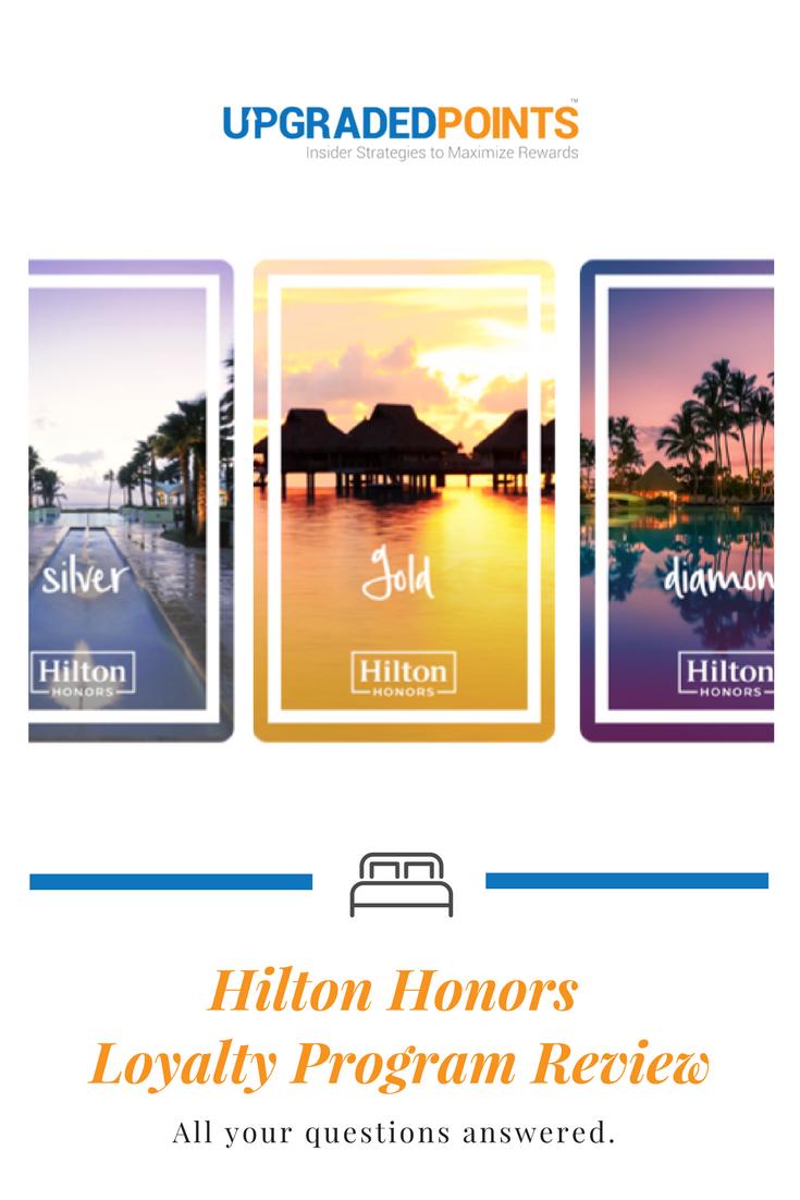 Hilton Hotels Honors Loyalty Program [2019]