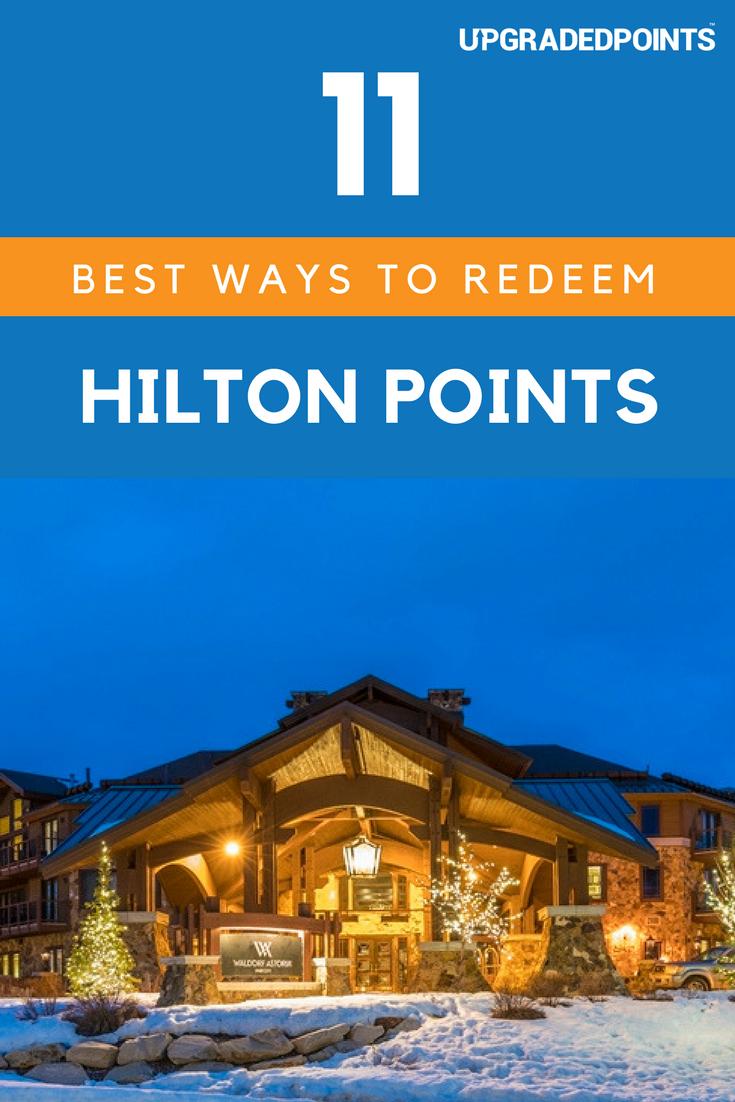 Best Ways to Redeem Hilton Points