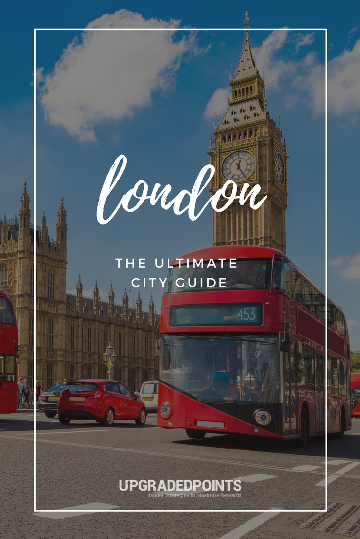 The Ultimate City Guide to London