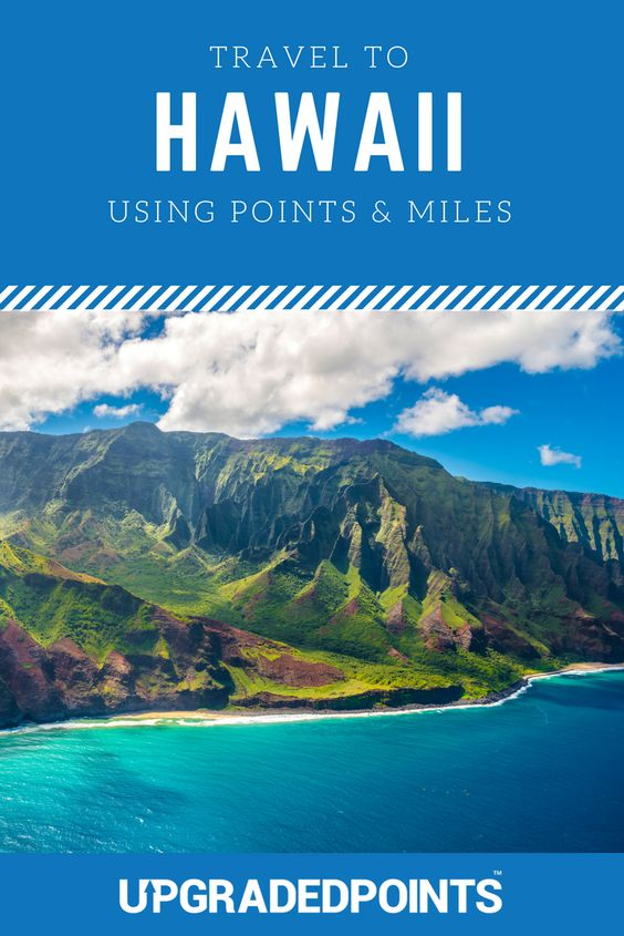 The Best Ways To Fly To Hawaii With Points Miles Step By Step