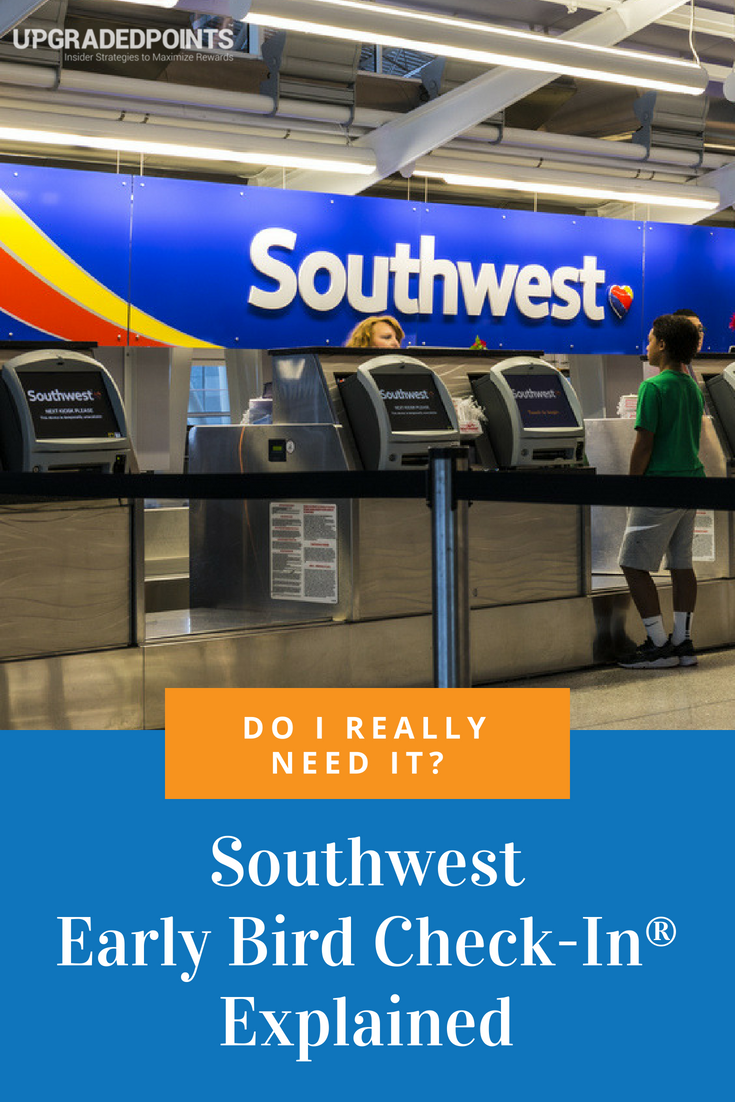 Southwest Early Bird Check-In Explained
