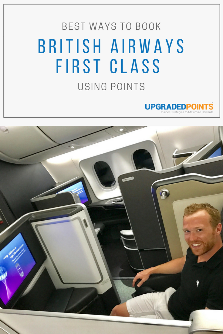 Best Ways to Book British Airways First Class Using Points