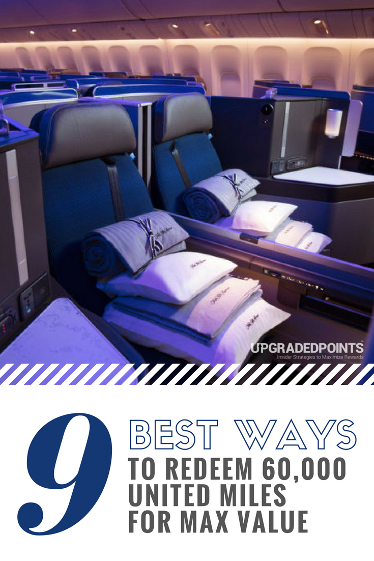 Best Ways to Redeem 60K United Airlines Miles for Max Value
