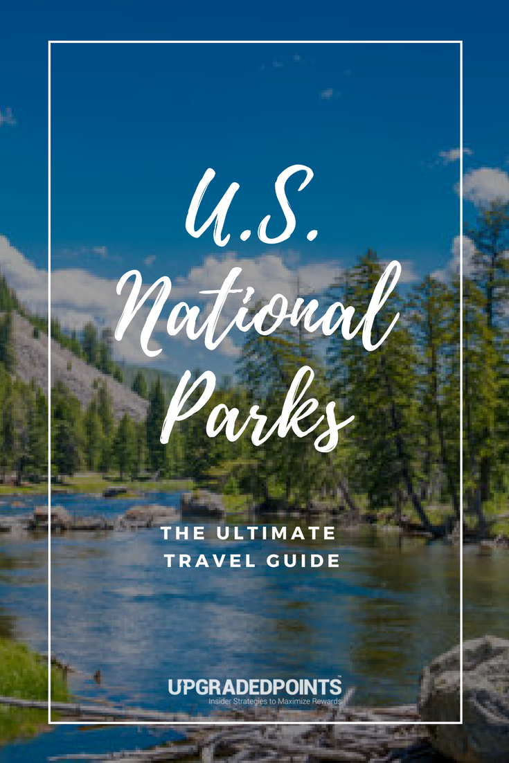 The Ultimate Travel Guide to All 59 US National Parks