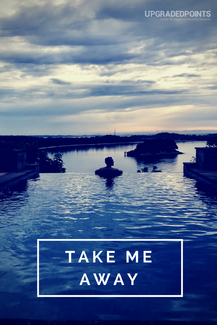 Upgraded Points, Best Travel Quotes - Take Me Away