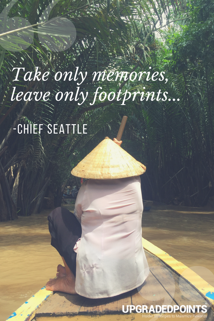 Upgraded Points, Best Travel Quotes - Take Only Memories...