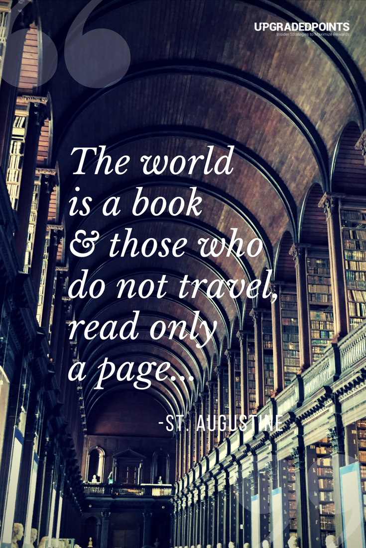 Upgraded Points, Best Travel Quotes - The World Is A Book