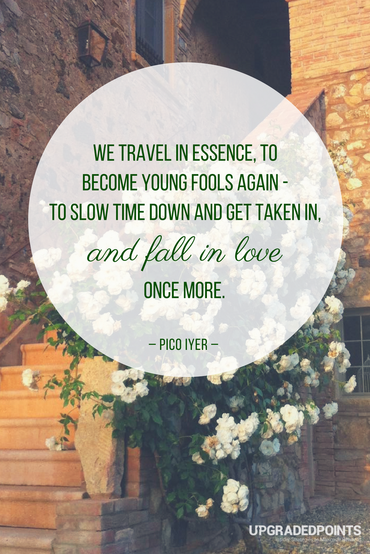 Upgraded Points, Best Travel Quotes - We Travel In Essence