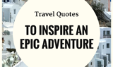 Upgraded Points - Travel Quotes to Inspire an Epic Adventure
