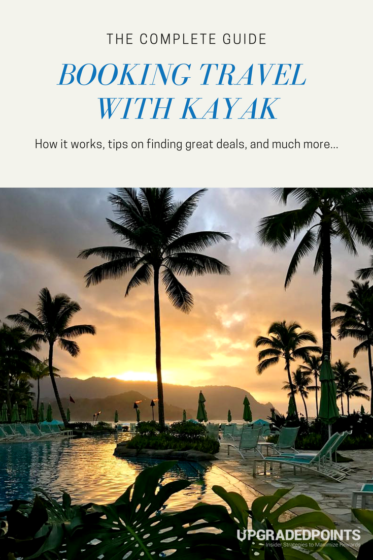 The Complete Guide to Booking Travel with Kayak