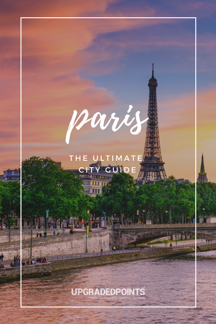 The Ultimate City Guide to Paris