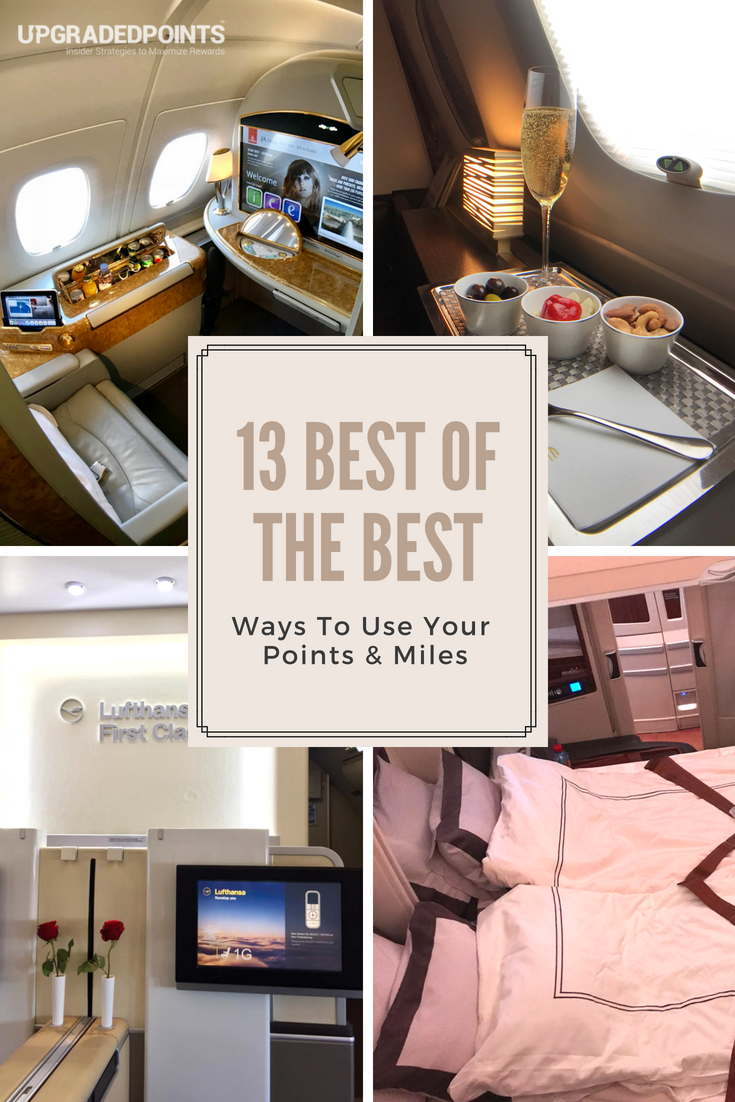 13 Best of the Best Ways to Use Your Points & Miles