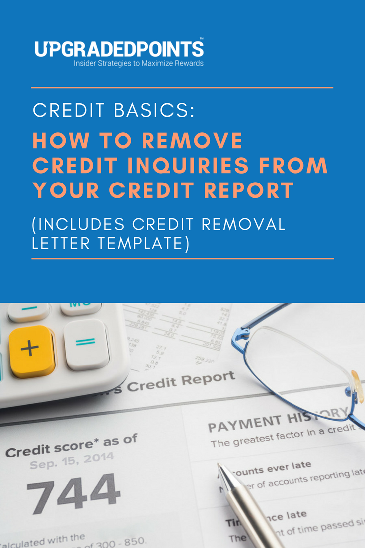 How To Remove Credit Inquiries From Credit Reports Letter Template