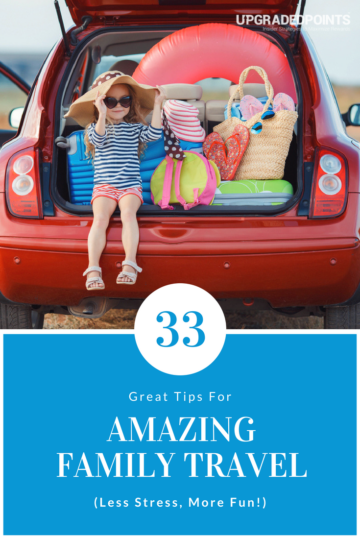Great Tips for Amazing Family Travel With Your Kids (Less Stress, More Fun)