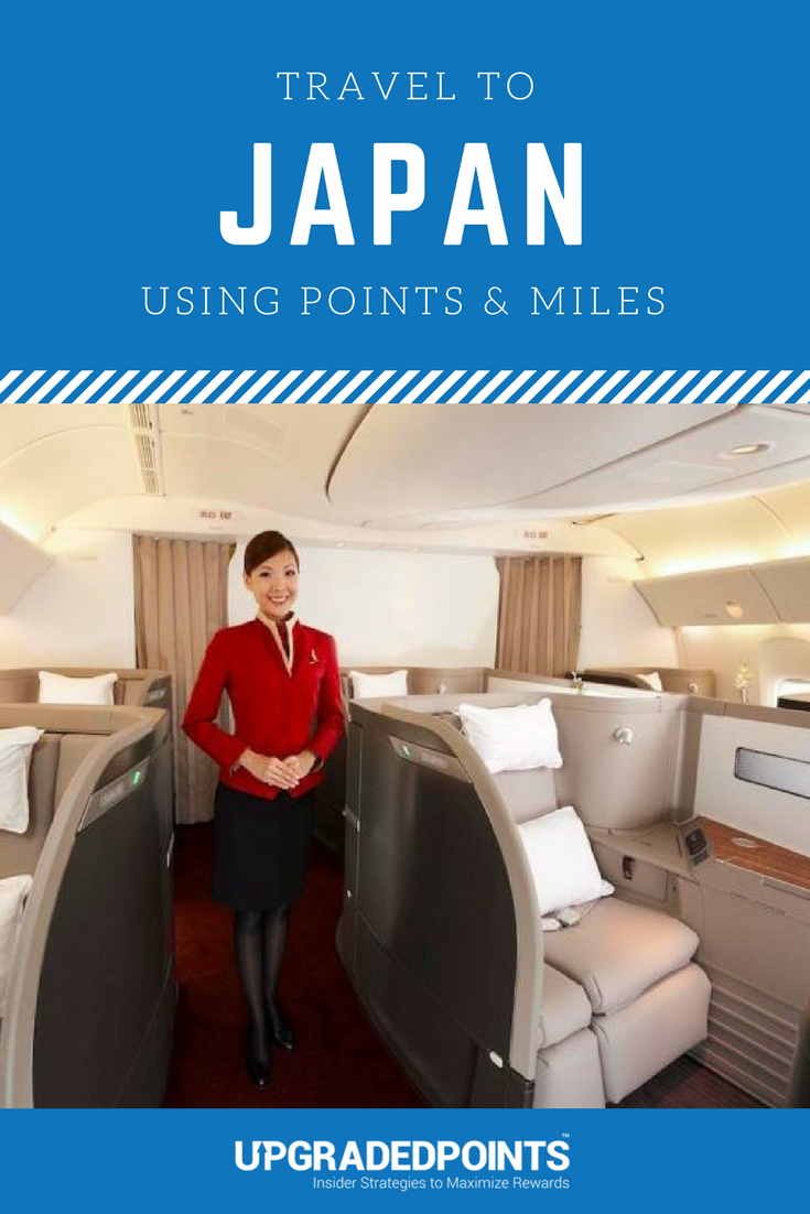 The Best Ways to Travel to Japan Using Points & Miles