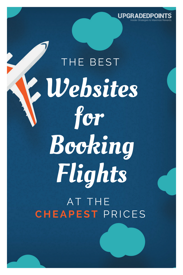 14 Best Websites For Booking Flights At The Cheapest Prices [2018]