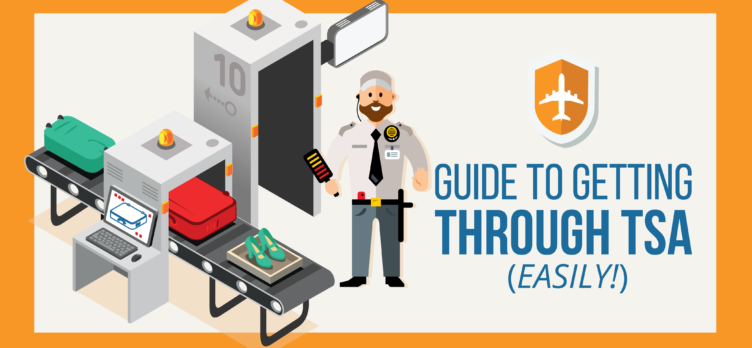 How To Get Through TSA Easily