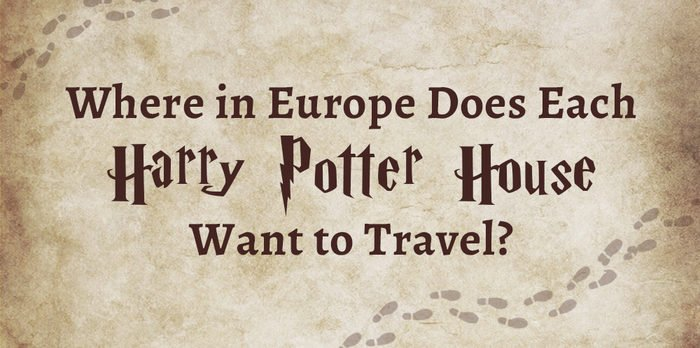 Where in europe does each harry potter house want to travel to